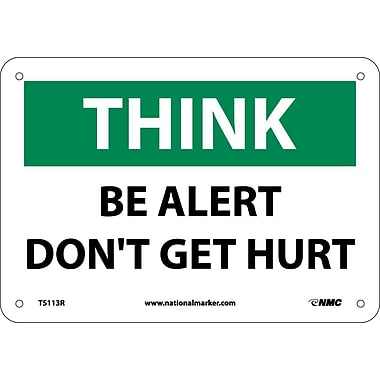 Think, Be Alert Don't Get Hurt, 7