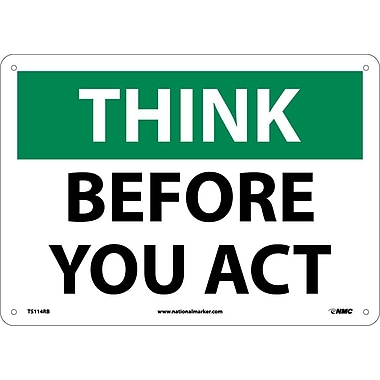 Think, Before You Act, 10