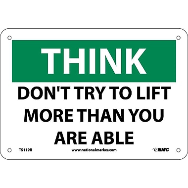 Think, Don't Try To Lift More Than You Are Able, 7