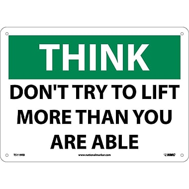Think, Don't Try To Lift More Than You Are Able, 10
