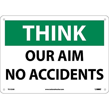 Think Safety, Our Aim No Accidents, 10X14, .040 Aluminum
