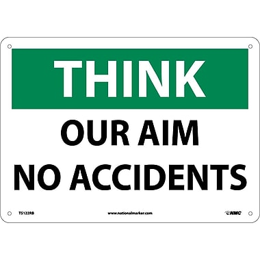 Think, Our Aim No Accident, 10X14, Rigid Plastic