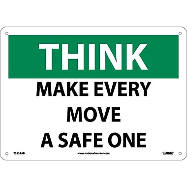 Think, Make Every Move A Safe One, 10X14, .040 Aluminum