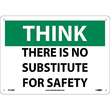 Think, There Is No Substitute for Safety, 10