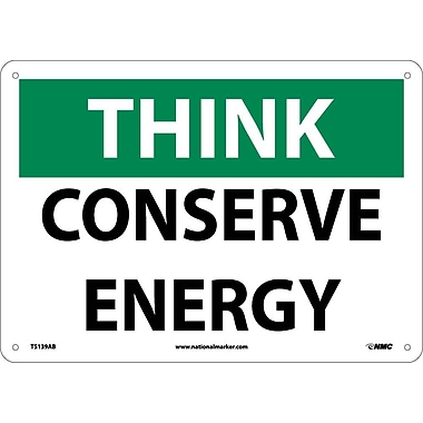 Think, Conserve Energy, 10X14, .040 Aluminum