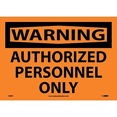 Warning, Authorized Personnel Only, 10
