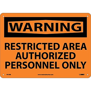Warning, Restricted Area Authorized Personnel Only, 10X14, Rigid Plastic