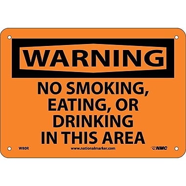Warning, No Smoking Eating Or Drinking In This Area, 7X10, Rigid Plastic