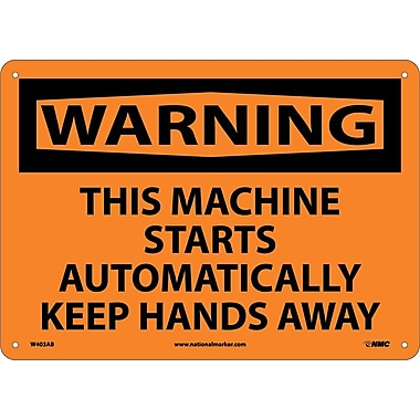 Warning, This Machine Starts Automatically, 10X14, .040 Aluminum