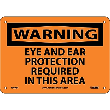 Warning, Eye And Ear Protection Required In This Area, 7X10, Rigid Plastic
