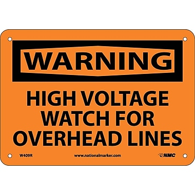 Warning, High Voltage Watch For Overhead Lines, 7X10, Rigid Plastic