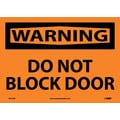 Warning, Do Not Block Door, 10X14, Adhesive Vinyl