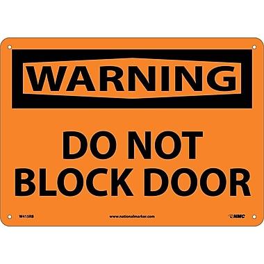 Warning, Do Not Block Door, 10X14, Rigid Plastic
