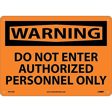 Warning, Do Not Enter Authorized Personnel Only, 10