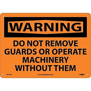 Warning, Do Not Remove Guards Or Operate Machinery Without Them, 10X14, .040 Aluminum