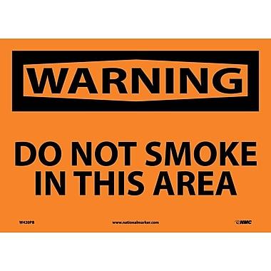 Warning, Do Not Smoke In This Area, 10X14, Adhesive Vinyl