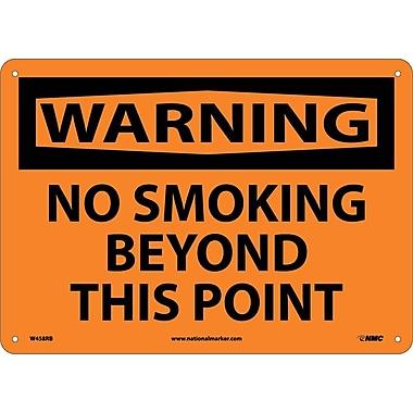 Warning, No Smoking Beyond This Point, 10X14, Rigid Plastic