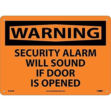 Warning, Security Alarm Will Sound If Door Is Opened, 10X14, Rigid Plastic