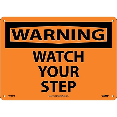 Warning, Watch Your Step, 10X14, Rigid Plastic