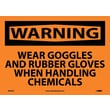 Warning, Wear Goggles And Rubber Gloves When Handling Chemicals, 10X14, Adhesive Vinyl