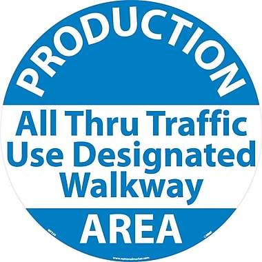 Floor Sign, Walk On, Production Area All Through Traffic Use Designated Walkway, 17 Dia, Ps Vinyl