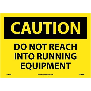 Caution, Do Not Reach Into Running Equipment, 10X14, Adhesive Vinyl