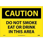 Caution, Do Not Smoke Eat Or Drink In This Area, 10X14, Adhesive Vinyl