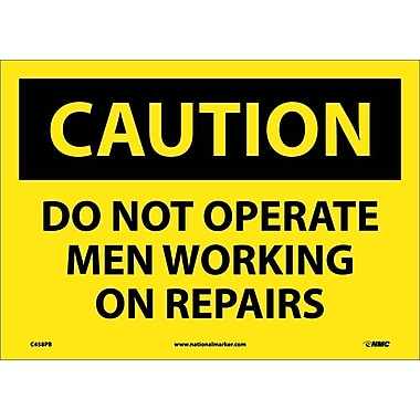 Caution, Do Not Operate Men Working On Repairs, 10X14, Adhesive Vinyl