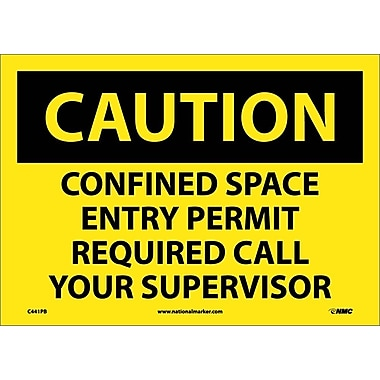 Caution, Confined Space Entry Permit Required Call Your Supervisor, 10X14, Adhesive Vinyl