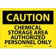Caution, Chemical Storage Area Authorized Personnel Only, 10X14, Adhesive Vinyl