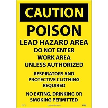Caution, Poison Lead Hazard Area Do Not Enter Work Area. . ., 14X20, Adhesive Vinyl