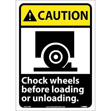 Caution, Chock Wheels Before Loading Or Unloading (W/Graphic), 14X10, Adhesive Vinyl