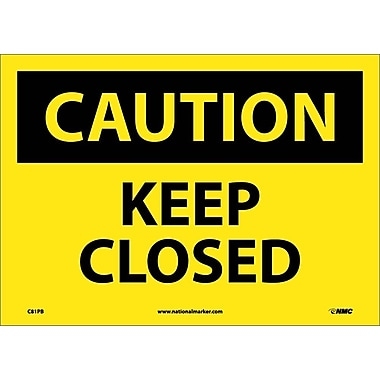 Caution, Keep Closed, 10