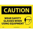 Caution, Wear Safety Glasses When Using Equipment, Graphic, 10X14, Adhesive Vinyl