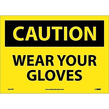 Caution, Wear Your Gloves, 10X14, Adhesive Vinyl