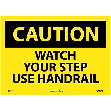 Caution, Watch Your Step Use Handrail, 10X14, Adhesive Vinyl