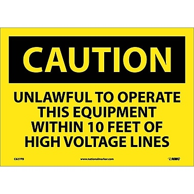 Caution, Unlawful To Operate This Equipment Within 10 Ft Of High Voltage Lines, 10X14, Adhesive Vinyl