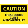 Caution, These Doors Close Automatically, 10X14, Adhesive Vinyl