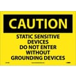 Caution, Static Sensitive Devices Do Not Enter Without Grounding Devices, 10X14, Adhesive Vinyl