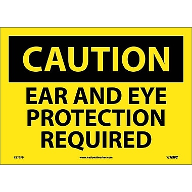 Caution, Ear And Eye Protection Required, 10
