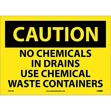Caution, No Chemicals In Drains Use Chemical Waste Containers, 10X14, Adhesive Vinyl