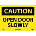 Caution, Open Door Slowly, 10X14, Adhesive Vinyl