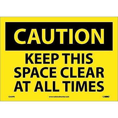 Caution, Keep This Space Clear At All Times, 10X14, Adhesive Vinyl