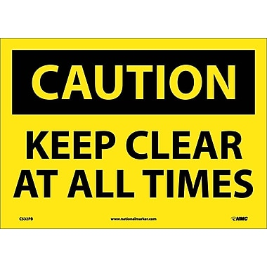 Caution, Keep Clear At All Times, 10X14, Adhesive Vinyl