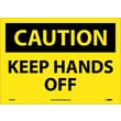 Caution, Keep Hands Off, 10X14, Adhesive Vinyl