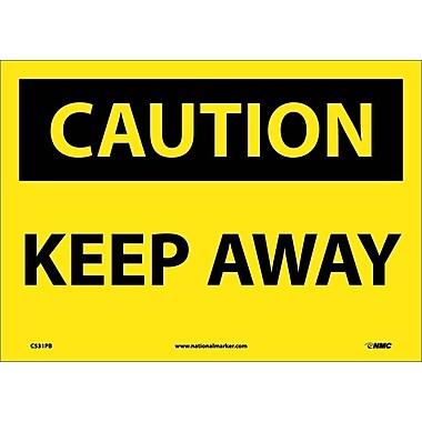 Caution, Keep Away, 10X14, Adhesive Vinyl