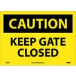 Caution, Keep Gate Closed, 10X14, Adhesive Vinyl