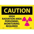Caution, High Radiation Area Personnel Monitoring Required, Graphic, 10X14, Adhesive Vinyl