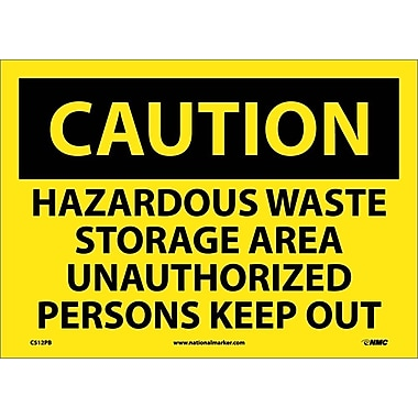 Caution, Hazardous Waste Storage Area Unauthorized Persons Keep Out, 10X14, Adhesive Vinyl