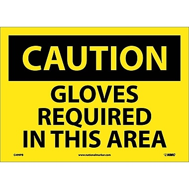 Caution, Gloves Required In This Area, 10X14, Adhesive Vinyl